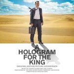 Pochette A Hologram for the King (OST)