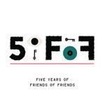 Pochette 5oFoF: Five Years of Friends of Friends