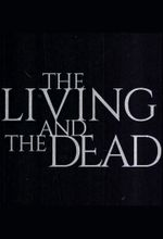 Affiche The Living and the Dead