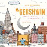 Couverture Mr Gershwin, les gratte-ciels de la musique