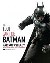 Couverture Tout l'art de Batman par Rocksteady