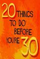 Affiche 20 Things to Do Before You're 30