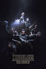 Affiche Kingsglaive : Final Fantasy XV