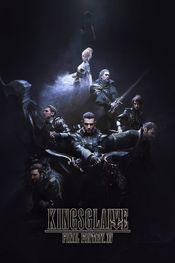 Affiche Kingsglaive : Final Fantasy XV