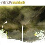 Pochette Fabric 24: Rob da Bank