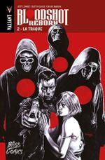 Couverture La Traque - Bloodshot Reborn, tome 2