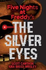 Couverture Five Nights at Freddy's: The Silver Eyes