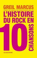 Couverture L'histoire du rock en dix chansons