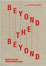 Couverture Beyond the Beyond: Music from the Films of David Lynch