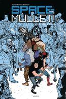 Couverture Un pari à la fois - Space Mullet !, tome 1