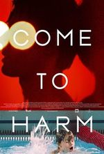 Affiche Come to Harm