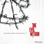 Pochette The Evil Within (Original Game Soundtrack) (OST)