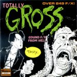 Pochette Totally Gross Sounds F/X From Hell