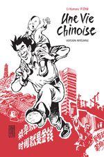 Couverture Une vie chinoise : L'intégrale