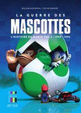 Couverture La Guerre des Mascottes – L'Histoire de Mario vol. 2