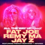 Pochette All THe Way Up (Remix) (Single)
