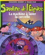 Couverture Sardine de l'Espace, La machine à laver la cervelle