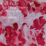 Pochette The Early Years 1967–1972 Cre/ation