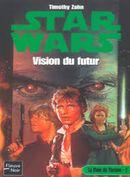 Couverture Vision du futur - Star Wars : La Main de Thrawn, tome 2
