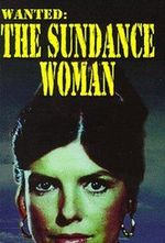 Affiche Wanted: The Sundance Woman
