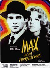 Affiche Max et les Ferrailleurs