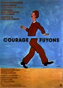 Affiche Courage, fuyons