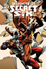 Couverture Six Degrés de Dévastation - Deadshot & Les Secret Six, tome 1