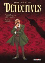 Couverture Jonh Eaton : Eaton in Love - Détectives, tome 6