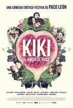 Affiche Kiki, el amor se hace