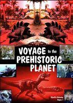 Affiche Voyage sur la planète préhistorique