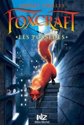 Couverture Foxcraft, tome 1: The Taken