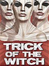 Affiche Trick of the Witch