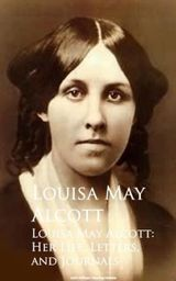 Couverture Louisa May Alcott: Her Life, Letters, and Journals