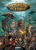 Couverture Décapodes et vieilles lanternes - Monster Club, tome 2