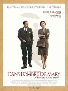 Affiche Dans l'ombre de Mary - La Promesse de Walt Disney