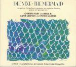 Pochette Die Nixe · The Mermaid