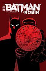 Couverture La Brûlure - Batman & Robin, tome 5