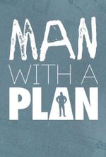 Affiche Man with a Plan