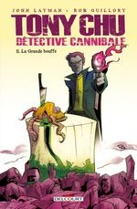 Couverture La Grande Bouffe - Tony Chu, détective cannibale, tome 11