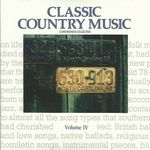 Pochette Classic Country Music: A Smithsonian Collection, Volume IV