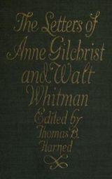 Couverture The Letters of Anne Gilchrist and Walt Whitman