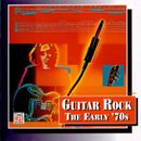 Pochette Guitar Rock: The Early '70s: Take Two