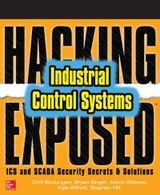 Couverture Hacking Exposed Industrial Control Systems: ICS and SCADA Security Secrets & Solutions