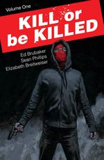 Couverture Kill or Be Killed Volume 1