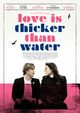 Affiche Love Is Thicker Than Water