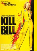 Affiche Kill Bill : Volume 1