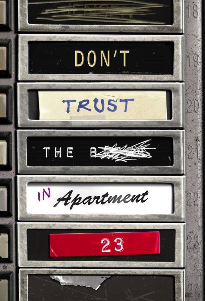Affiches, posters et images de Don't Trust the B---- in ...