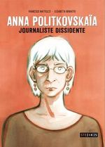 Couverture Anna Politkovskaïa, Journaliste dissidente