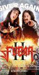 Affiche Fubar II : Balls to the Wall