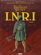 Couverture Le Triangle Secret - I.N.R.I : Intégrale